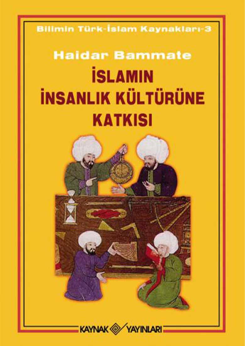 islamin insanlik kulturune katkisi